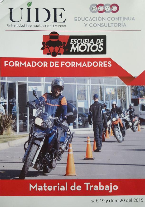 El personal de Escuela de Motos, participo en el curso Formador de Formadores de la Universidad Internacional de Ecuador UIDE.